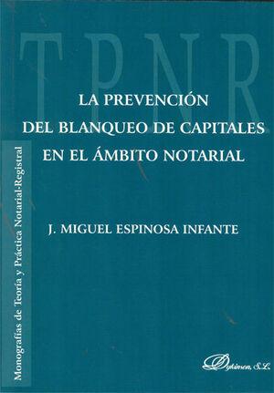 LA PREVENCIÓN DEL BLANQUEO DE CAPITALES EN EL ÁMBITO NOTARIAL