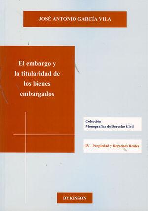 EL EMBARGO Y LA TITULARIDAD DE LOS BIENES EMBARGADOS