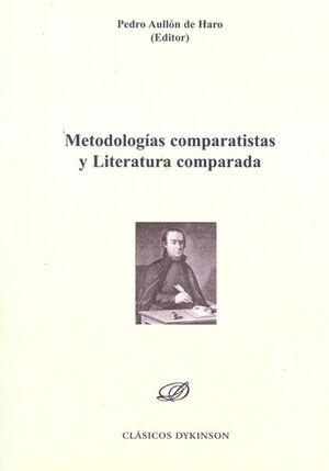 METODOLOGÍAS COMPARATISTAS Y LITERATURA COMPARADA