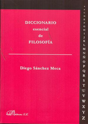 DICCIONARIO ESENCIAL DE FILOSOFÍA