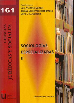 SOCIOLOGÍAS ESPECIALIZADAS II