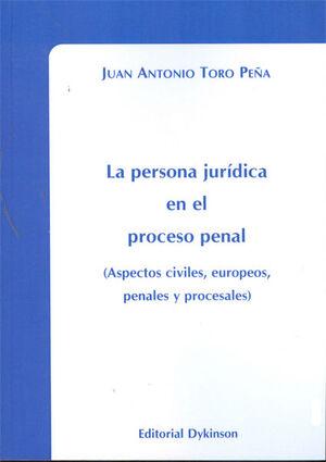 LA PERSONA JURÍDICA EN EL PROCESO PENAL