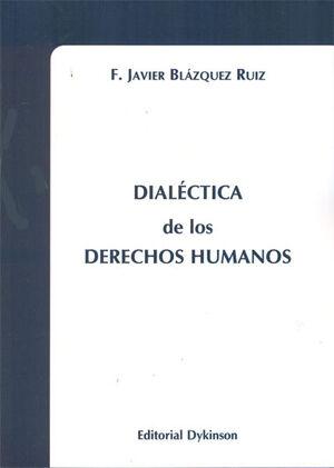 DIALÉCTICA DE LOS DERECHOS HUMANOS
