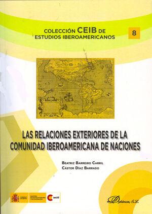 LAS RELACIONES EXTERIORES DE LA COMUNIDAD IBEROAMERICANA DE NACIONES