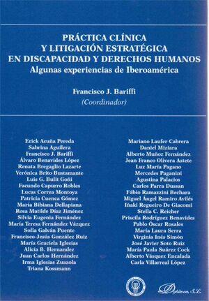 PRÁCTICA CLNICA Y LITIGACIÓN ESTRATÉGICA EN DISCAPACIDAD Y DERECHOS HUMANOS ALGUNAS EXPERIENCIAS DE
