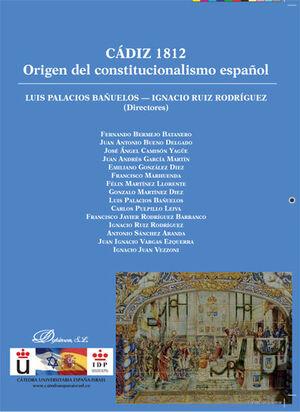CÁDIZ 1812. ORIGEN DEL CONSTITUCIONALISMO ESPAÑOL
