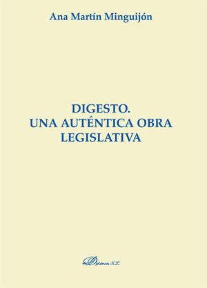 DIGESTO. UNA AUTÉNTICA OBRA LEGISLATIVA