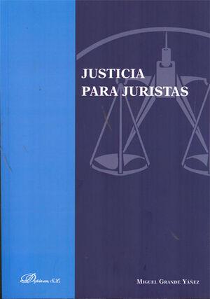 JUSTICIA PARA JURISTAS