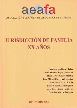 JURISDICCIÓN DE FAMILIA XX AÑOS