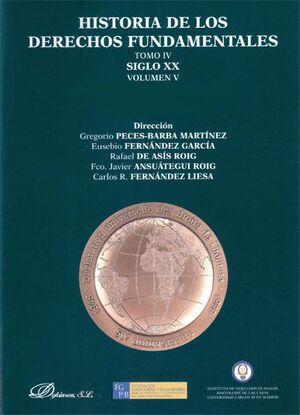 HISTORIA DE LOS DERECHOS FUNDAMENTALES. TOMO IV. SIGLO XX. VOLUMEN V. CULTURA DE LA PAZ Y GRUPOS VUL