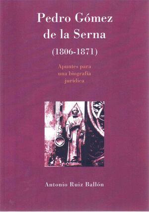 PEDRO GÓMEZ DE LA SERNA 1806-1871