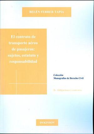 EL CONTRATO DE TRANSPORTE AÉREO DE PASAJEROS. SUJETOS, ESTATUTO Y RESPONSABILIDAD