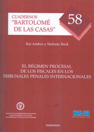 EL RÉGIMEN PROCESAL DE LOS FISCALES EN LOS TRIBUNALES PENALES INTERNACIONALES