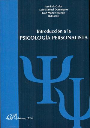 INTRODUCCION A LA PSICOLOGÍA PERSONALISTA