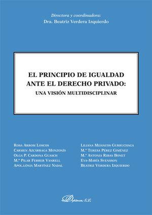 EL PRINCIPIO DE IGUALDAD ANTE EL DERECHO PRIVADO. UNA VISIÓN MULTIDISCIPLINAR