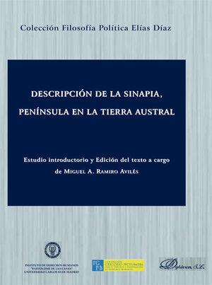 DESCRIPCIÓN DE LA SINAPIA, PENÍNSULA EN LA TIERRA AUSTRAL
