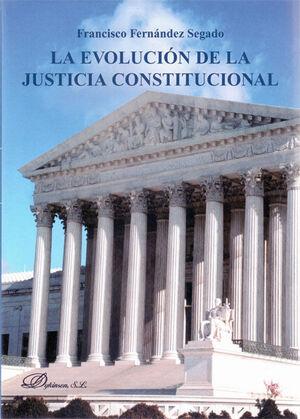 LA EVOLUCIÓN DE LA JUSTICIA CONSTITUCIONAL