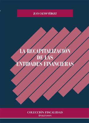 LA RECAPITALIZACIÓN DE LAS ENTIDADES FINANCIERAS