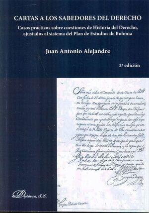 CARTAS A LOS SABEDORES DEL DERECHO CASOS PRÁCTICOS SOBRE CUESTIONES DE HISTORIA DEL DERECHO, AJUSTAD