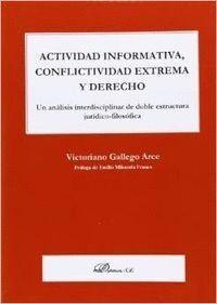 ACTIVIDAD INFORMATIVA, CONFLICTIVIDAD EXTREMA Y DERECHO UN ANÁLISIS INTERDISCIPLINAR DE DOBLE ESTRUC