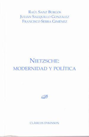 NIETZSCHE. MODERNIDAD Y POLÍTICA