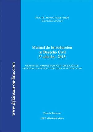 MANUAL DE INTRODUCCIÓN AL DERECHO CIVIL GRADOS EN ADMINISTRACIÓN Y DIRECCIÓN DE EMPRESAS, ECONOMA Y
