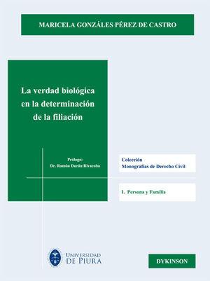 LA VERDAD BIOLÓGICA EN LA DETERMINACIÓN DE LA FILIACIÓN