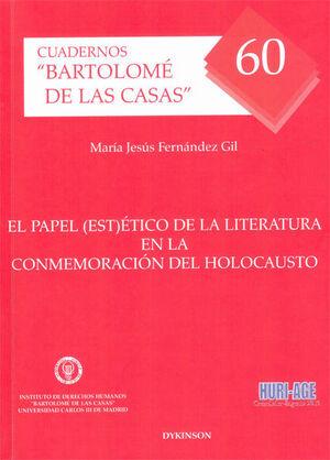 EL PAPEL (EST)ÉTICO DE LA LITERATURA EN LA CONMEMORACIÓN DEL HOLOCAUSTO