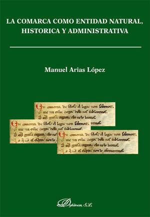 LA COMARCA COMO ENTIDAD NATURAL, HISTÓRICA Y ADMINISTRATIVA