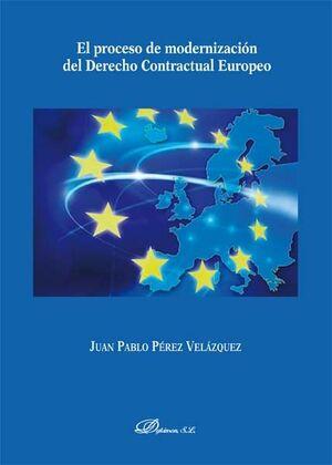 EL PROCESO DE MODERNIZACIÓN DEL DERECHO CONTRACTUAL EUROPEO