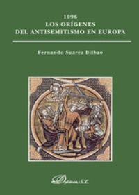 1096. LOS ORGENES DEL ANTISEMITISMO EN EUROPA