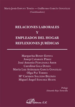 RELACIONES LABORALES Y EMPLEADOS DEL HOGAR. REFLEXIONES JURDICAS