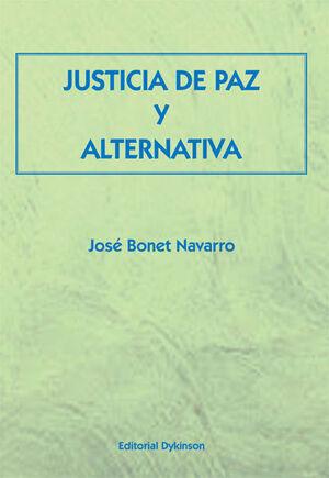 JUSTICIA DE PAZ Y ALTERNATIVA