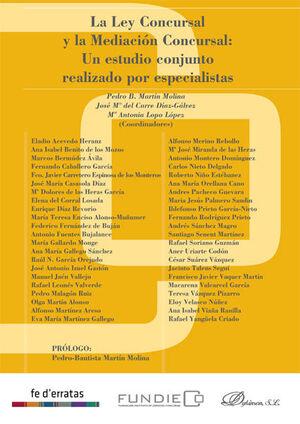 LA LEY CONCURSAL Y LA MEDIACIÓN CONCURSAL. UN ESTUDIO CONJUNTO REALIZADO POR ESPECIALISTAS