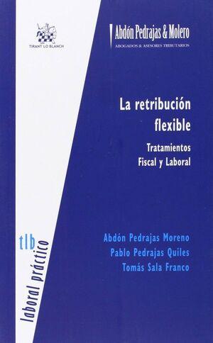 LA RETRIBUCION FLEXIBLE TRATAMIENTOS FISCAL Y LABORAL