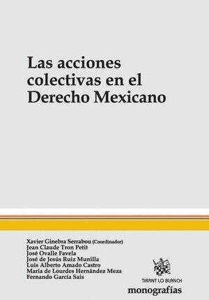 LAS ACCIONES COLECTIVAS EN EL DERECHO MEXICANO