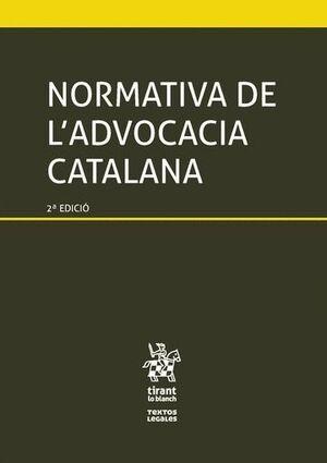 NORMATIVA DE L'ADVOCACIA CATALANA 2ª EDICIÓ 2016