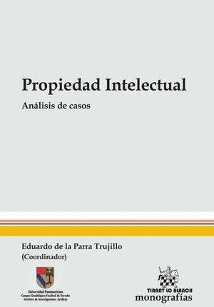 PROPIEDAD INTELECTUAL. ANÁLISIS DE CASOS