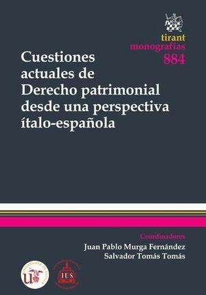 CUESTIONES ACTUALES DE DERECHO PATRIMONIAL DESDE UNA PERSPECTIVA ÍTALO-ESPAÑOLA