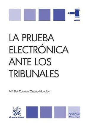 LA PRUEBA ELECTRÓNICA ANTE LOS TRIBUNALES