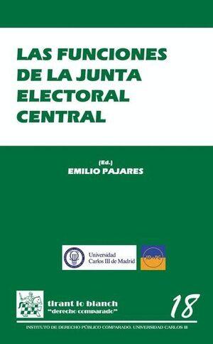 LAS FUNCIONES DE LA JUNTA ELECTORAL CENTRAL