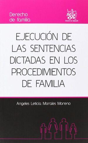 EJECUCION DE LAS SENTENCIAS DICTADAS EN LOS PROCEDIMIENTOS DE FAM