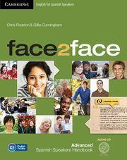 FACE2FACE FOR SPANISH SPEAKERS ADVANCED STUDENT'S BOOK PACK (STUDENT'S BOOK WITH DVD-ROM AND HANDBOOK WITH AUDIO CD) 2ND EDITION