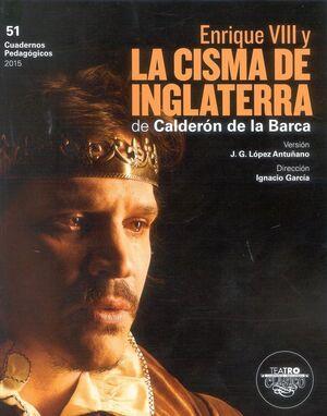 ENRIQUE VIII Y LA CISMA DE INGLATERRA