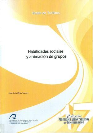 HABILIDADES SOCIALES Y ANIMACIÓN DE GRUPOS