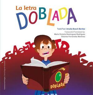 LA LETRA DOBLADA/ FOLDED LETTERS