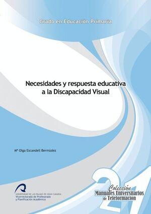 NECESIDADES Y RESPUESTA EDUCATIVA A LA DISCAPACIDAD VISUAL