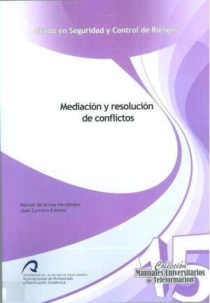 MEDIACIÓN Y RESOLUCIÓN DE CONFLICTOS