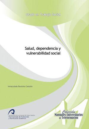 SALUD, DEPENDENCIA Y VULNERABILIDAD SOCIAL