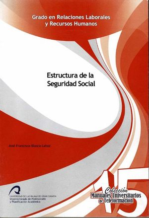 ESTRUCTURA DE LA SEGURIDAD SOCIAL
